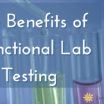 the-benefits-of-functional-lab-testing